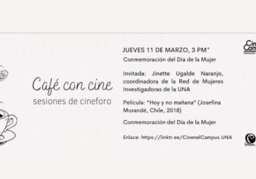 Hoy: Café con Cine conmemora el Día de la Mujer
