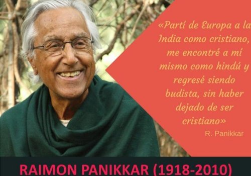 Raimon Panikkar: pionero del diálogo intercultural