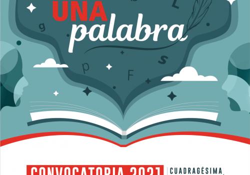 Arranca convocatoria del certamen UNA Palabra 2021